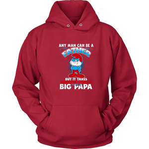 Any Man Can Be A Father But It Takes Someone Special To Be A Big Papa T Shirts-New Wave Tee