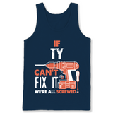 If Ty Can't Fix It We're All Screwed T Shirts-New Wave Tee