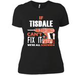 If Tisdale Can't Fix It We're All Screwed T Shirts-New Wave Tee