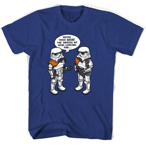 Wrong Droids Star Wars T Shirts