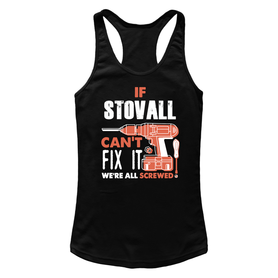 If Stovall Can't Fix It We're All Screwed T Shirts-New Wave Tee