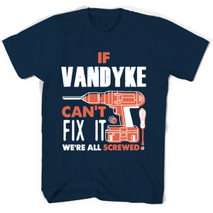 If Vandyke Can't Fix It We're All Screwed T Shirts-New Wave Tee