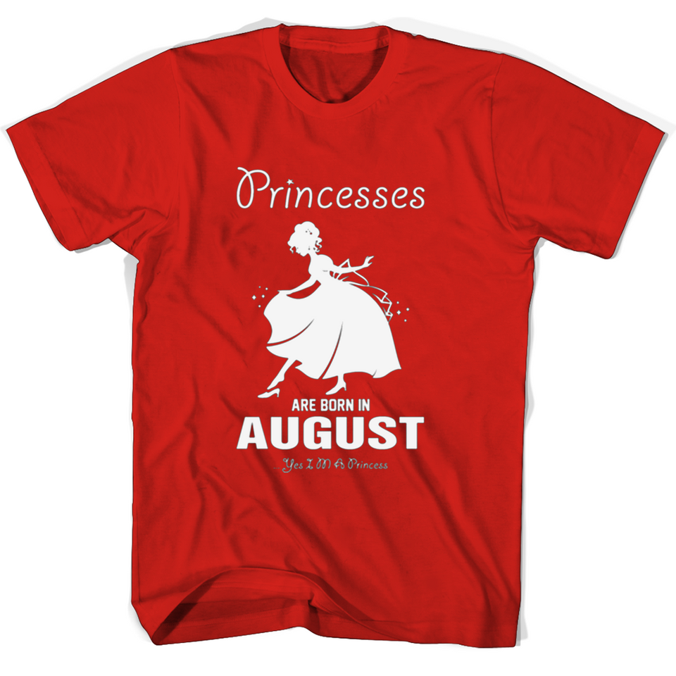Princesses Are Born In August T Shirts-New Wave Tee