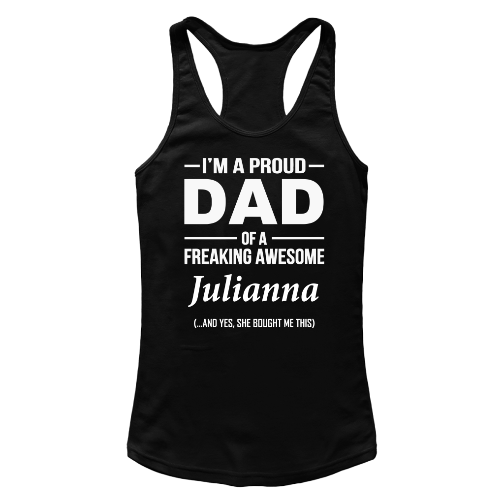 I'm A Pround DAD Of A Freaking Awesome Julianna T Shirts-New Wave Tee
