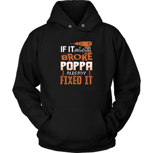 If It Aint Broke Poppa Already Fixed It T Shirts-New Wave Tee