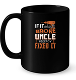 If It Aint Broke Uncle Already Fixed It T Shirts-New Wave Tee