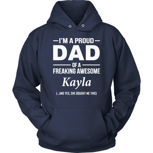 I'm A Pround DAD Of A Freaking Awesome Kayla T Shirts-New Wave Tee