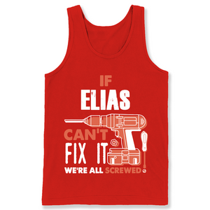 If Elias Can't Fix It We're All Screwed T Shirts-New Wave Tee