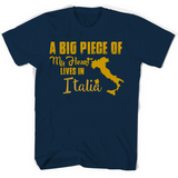 A Big Piece Of My Heart Lives In Italia T Shirts-New Wave Tee