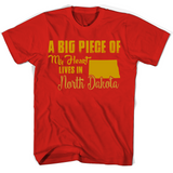 A Big Piece Of My Heart Lives In North Dakota T Shirts-New Wave Tee