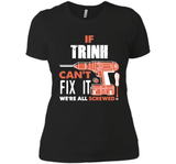 If Trinh Can't Fix It We're All Screwed T Shirts-New Wave Tee