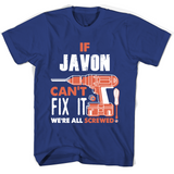 If Javon Can't Fix It We're All Screwed T Shirts-New Wave Tee