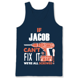 If Jacob Can't Fix It We're All Screwed T Shirts-New Wave Tee