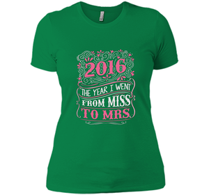 16 The Year I Went From Miss To Mrs T Shirts-New Wave Tee