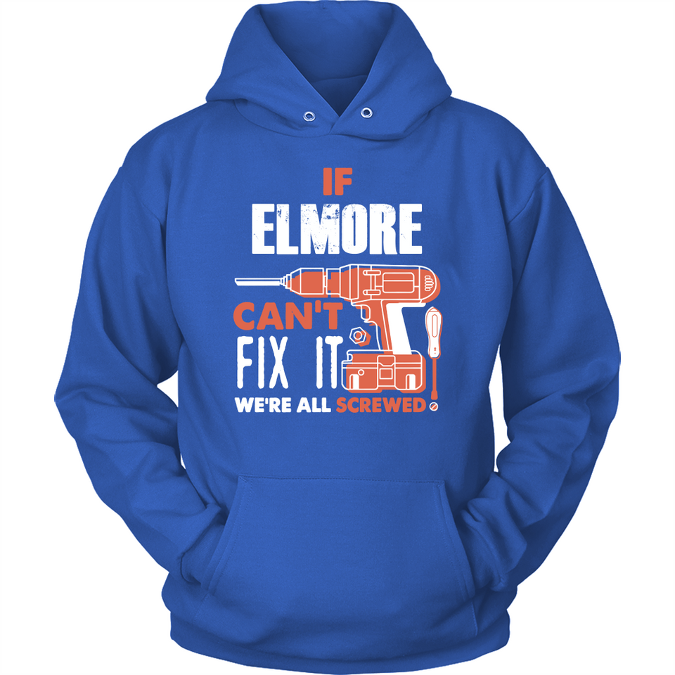 If Elmore Can't Fix It We're All Screwed T Shirts-New Wave Tee