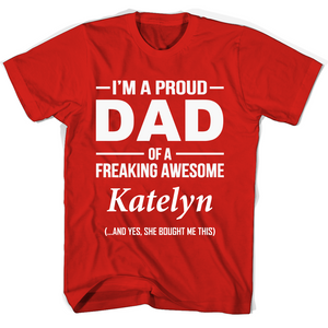 I'm A Pround DAD Of A Freaking Awesome Katelyn T Shirts-New Wave Tee