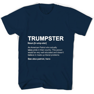 Trumpster An American Patriot Who Actually T Shirts-New Wave Tee
