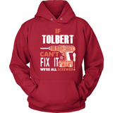 If Tolbert Can't Fix It We're All Screwed T Shirts-New Wave Tee