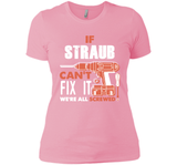 If Straub Can't Fix It We're All Screwed T Shirts-New Wave Tee