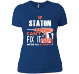 If Staton Can't Fix It We're All Screwed T Shirts-New Wave Tee