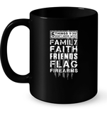 5 Thing You Dont Mess With Family Faith Friends Flag Firearms T Shirts-New Wave Tee
