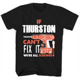 If Thurston Can't Fix It We're All Screwed T Shirts-New Wave Tee