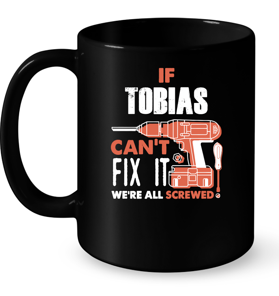 If Tobias Can't Fix It We're All Screwed T Shirts-New Wave Tee