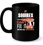 If Squires Can't Fix It We're All Screwed T Shirts-New Wave Tee
