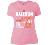 If Valentin Can't Fix It We're All Screwed T Shirts-New Wave Tee