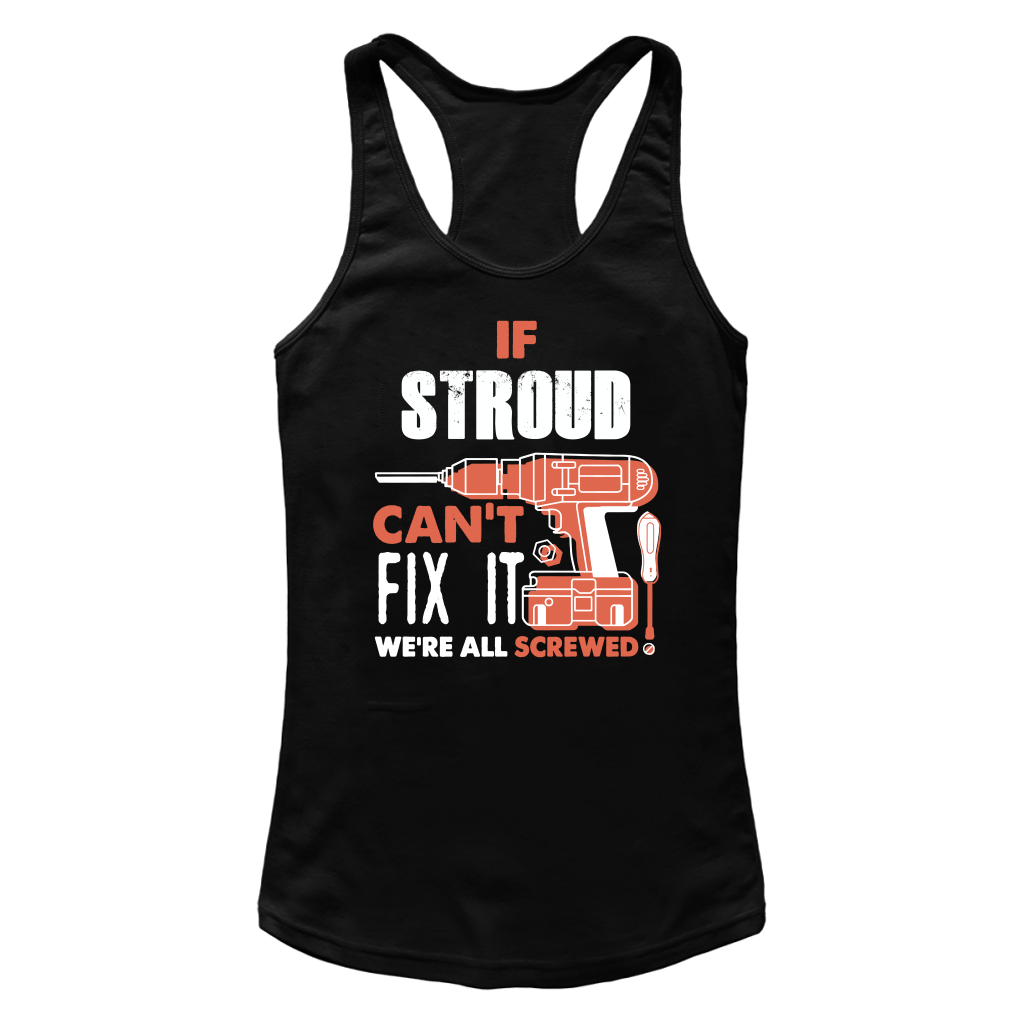 If Stroud Can't Fix It We're All Screwed T Shirts-New Wave Tee