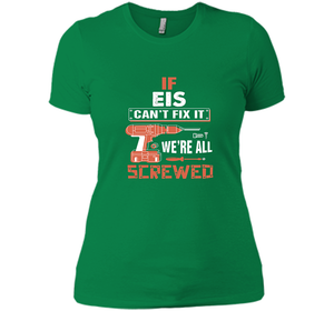 If Eis Cant Fix It Were All Screwed T Shirts-New Wave Tee