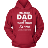 I'm A Pround DAD Of A Freaking Awesome Kenna T Shirts-New Wave Tee