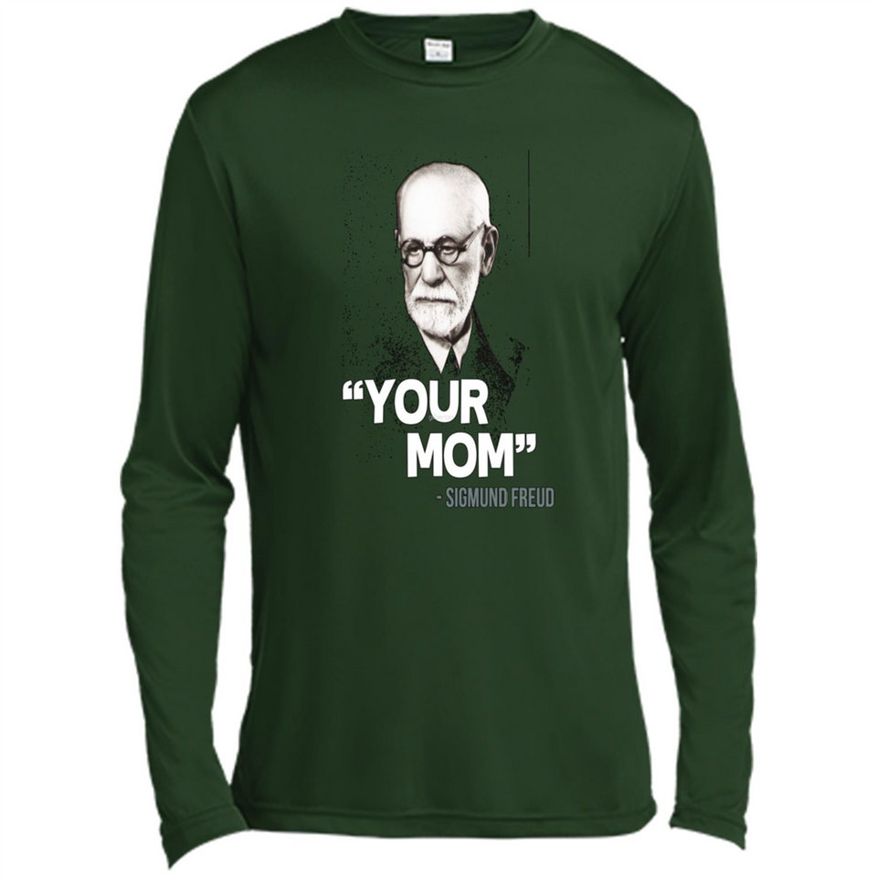 """Your Mom"" - Sigmund Freud Quote tshirt-New Wave Tee"