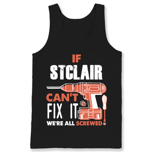 If Stclair Can't Fix It We're All Screwed T Shirts-New Wave Tee