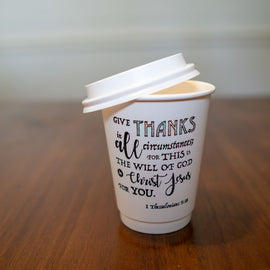 1 Thessalonians 5:18 Stamped Cup, Insulated Paper Cup, 12 oz