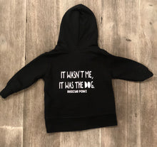 Infant Zip Up Hoodie- It Wasn't Me, It Was The Dog