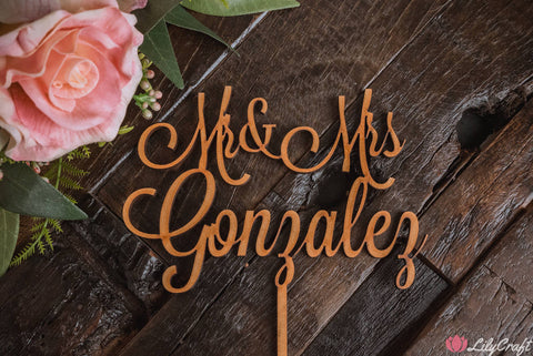 Personalised Custom Mr & Mrs Wedding Cake Topper.  Laser Cut Personalized Cake Sign. Customized Cake Topper - [GONZALEZ FONT]