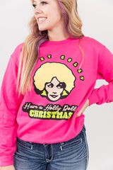 Have A Holly Dolly Christmas Sweatshirt Top
