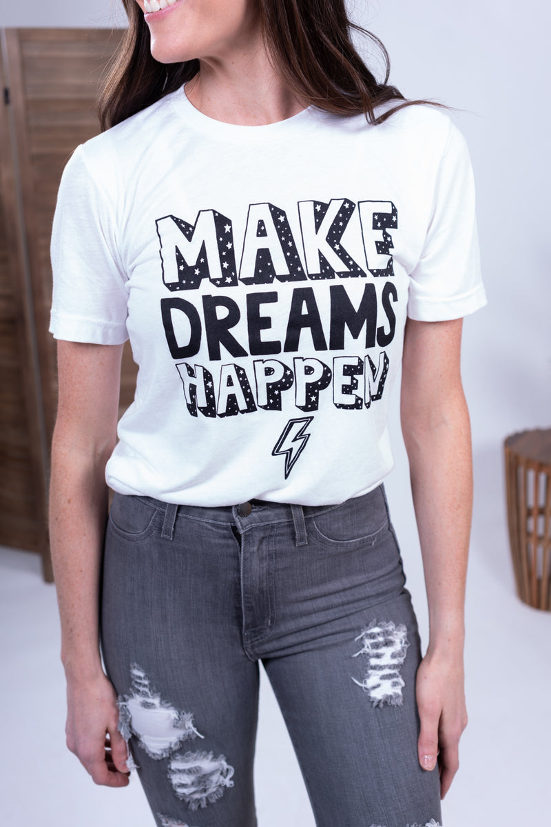 Make Dreams Happen Tee