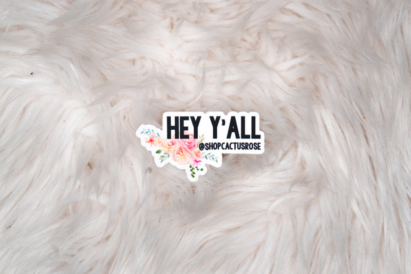 Hey Y'all Sticker