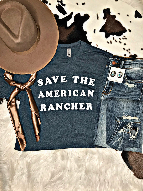 Save The American Rancher Tee