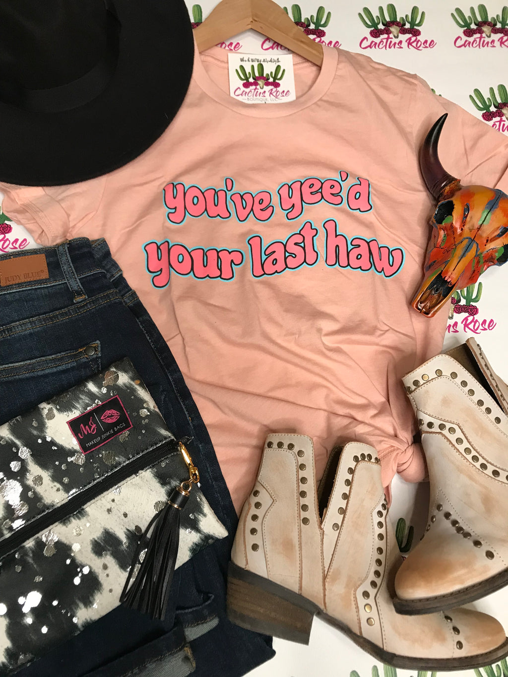You've Yee'd Your Last Haw Tee