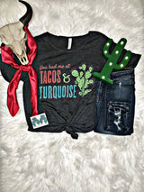 Tacos And Turquoise Tee
