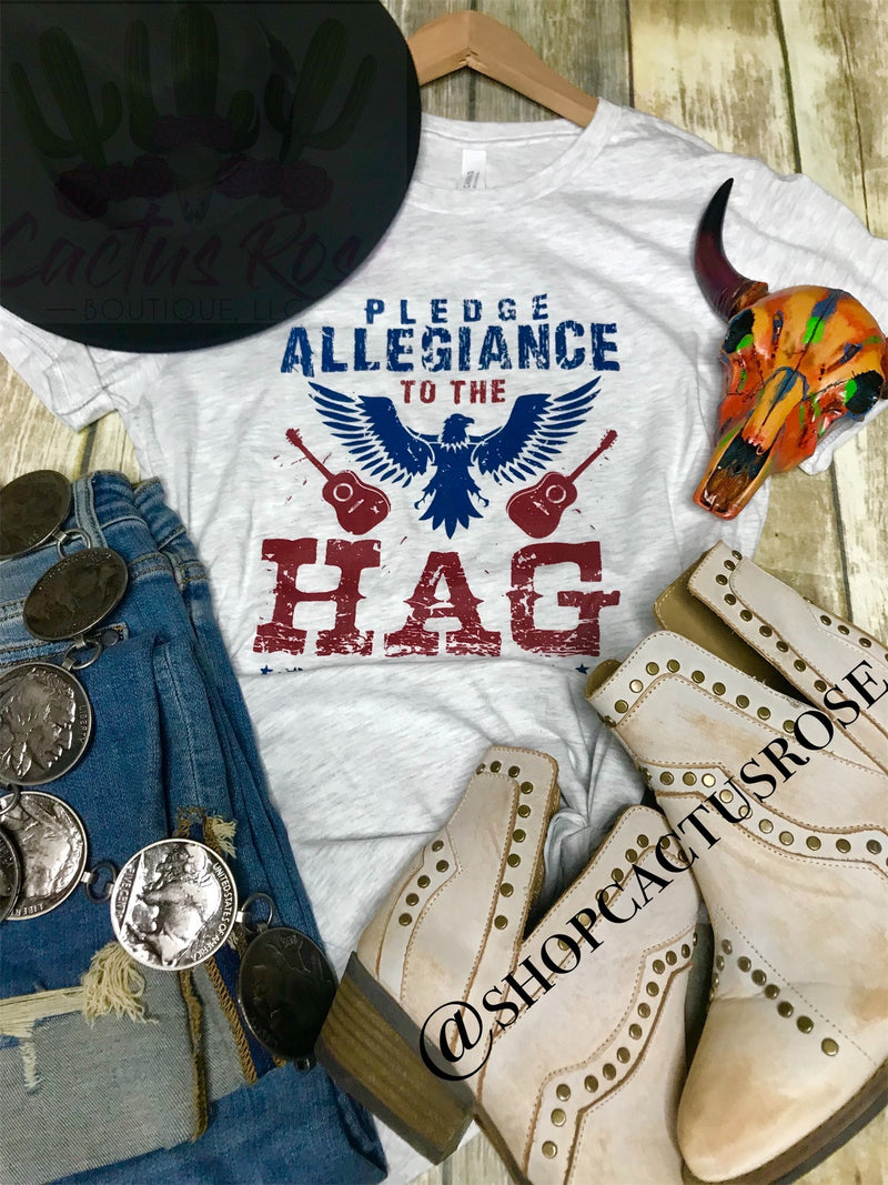 Pledge Allegiance To The Hag Tee