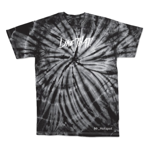 Like THAT! V2 Black Tie Dye T shirt
