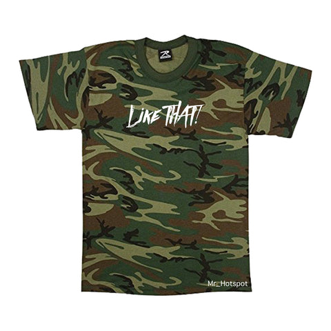 Like THAT! V2 Camo T shirt