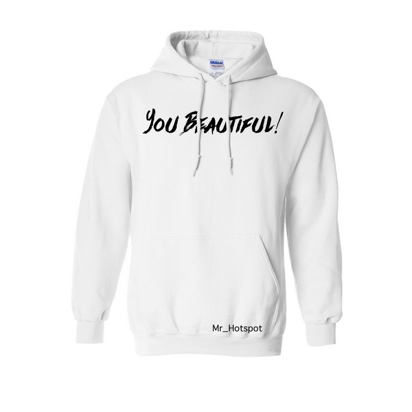 You Beautiful! V2 White Hoodie