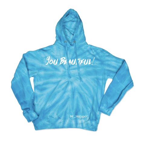 You Beautiful! V2 Blue Tie Dye Hoodie