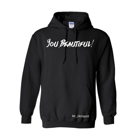You Beautiful! V2 Black Hoodie