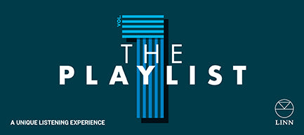 Join us July 26th for a Linn Music Event: The Playlist